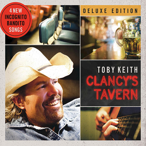 Play & Download Clancy's Tavern by Toby Keith | Napster