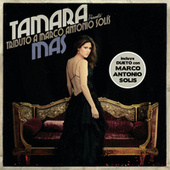 Play & Download MAS. Tributo A Marco Antonio Solís by Tamara | Napster