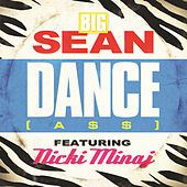 Dance (A$$) Remix by Big Sean