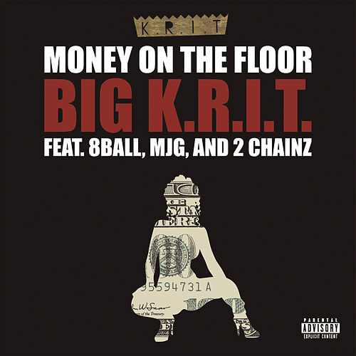 Play & Download Money On The Floor by Big K.R.I.T. | Napster