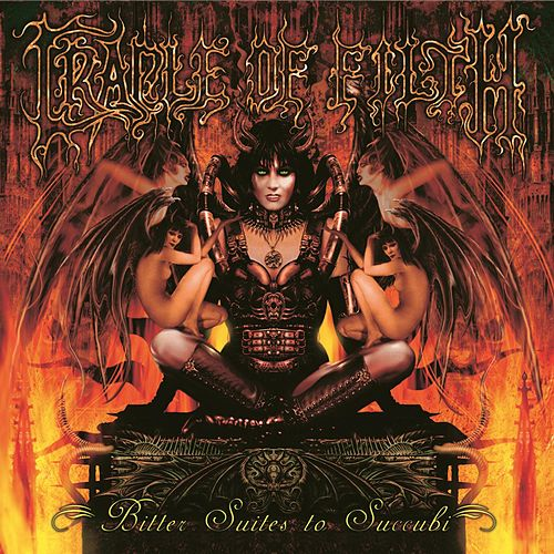 Play & Download Bitter Suites to Succubi by Cradle of Filth | Napster