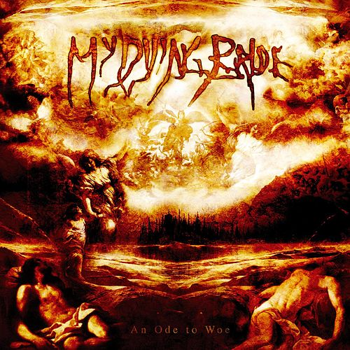 Play & Download An Ode To Woe by My Dying Bride | Napster