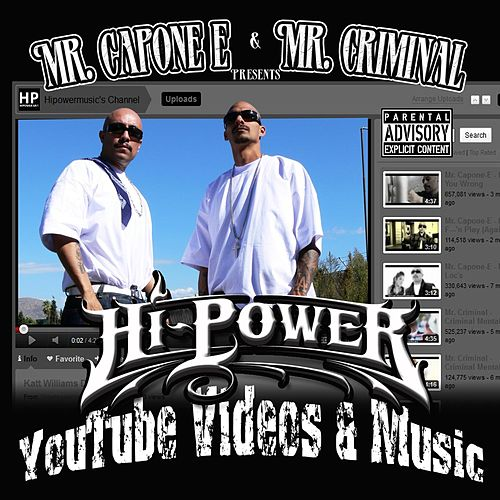 Play & Download Youtube Videos and Music by Mr. Capone-E | Napster