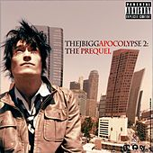 The J Biggapocolypse 2: The Prequel by J Bigga
