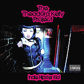 Play & Download Indie Hipster Kid by The Theadora Kelly Project | Napster