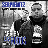 Play & Download Arriba los rudos by Serpientes Y Piramides | Napster