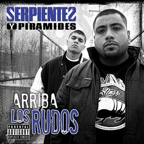 Play & Download Arriba los rudos by Serpientes Y Piramides | Napster