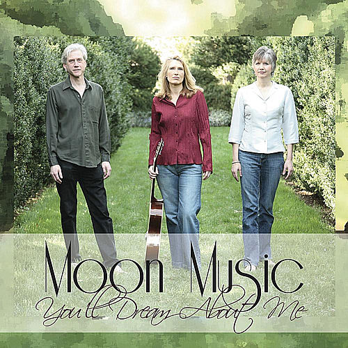 You'll Dream About Me by Moon Music