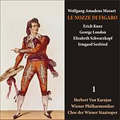 Play & Download Mozart: Le Nozze di Figaro  (Schwarzkopf, Kunz, Karajan) [1950] Volume 1 by Various Artists | Napster