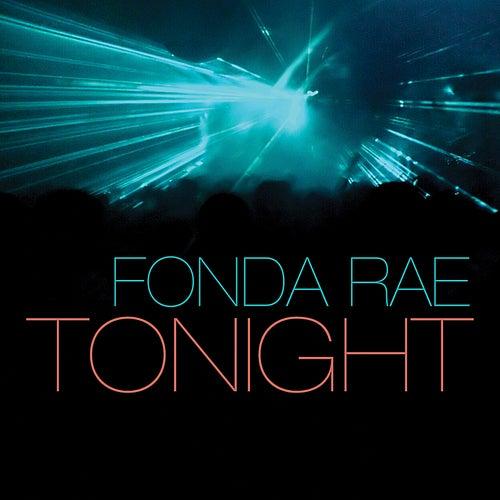 Tonight by Fonda Rae