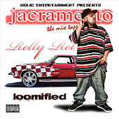 Play & Download Loomified by Relly Rel | Napster