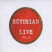 Play & Download Scythian Live, Vol. 2 by Scythian | Napster