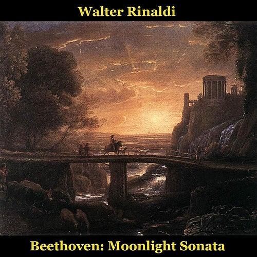 Play & Download Beethoven: Moonlight Sonata, Piano Sonata No. 14 in C Sharp Minor, Op. 27, No. 2: Adagio Sostenuto by Walter Rinaldi | Napster