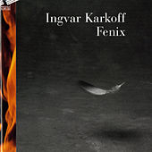 Play & Download Karkoff: Fenix by Various Artists | Napster