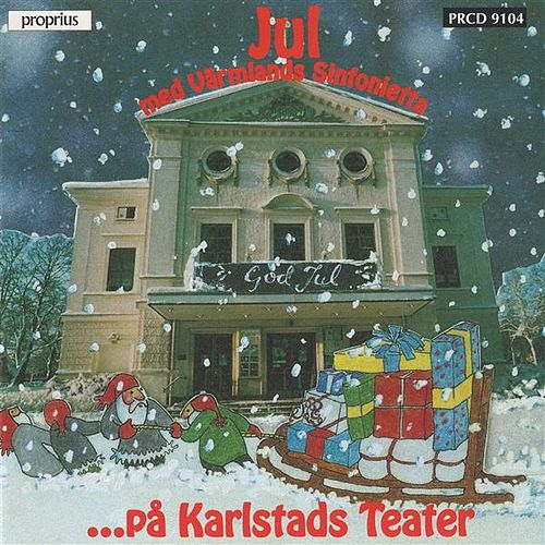 Jul Pa Karlstads Teater! (Christmas At The Karlstad Theatre) by Various Artists