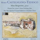Play & Download Castelnuovo-Tedesco: Guitar Chamber Music by Mats Bergstrom | Napster
