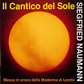 Naumann: Il cantico del sole by Various Artists