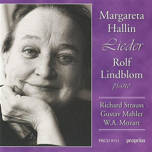 Play & Download Strauss, R. / Mahler / Mozart: Lieder by Margareta Hallin | Napster