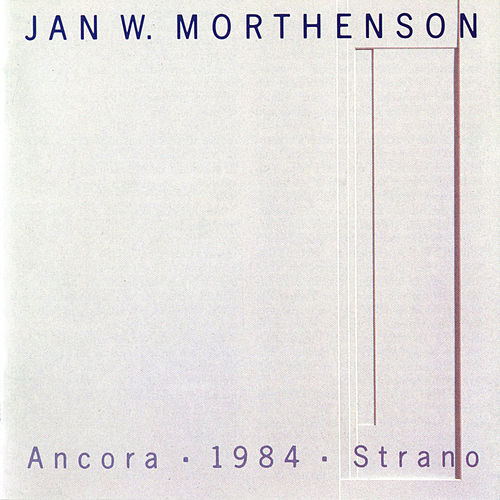 Play & Download Mortheson: Ancora - 1984 - Strano by Various Artists | Napster