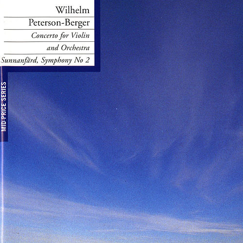 Peterson-Berger: Violin Concerto - Symphony No. 2 by Stig Westerberg