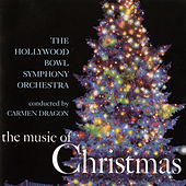 Play & Download The Music Of Christmas (1996 - Remaster) by Carmen Dragon | Napster