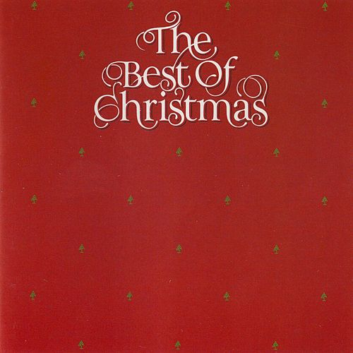 The Best of Christmas by Various Artists