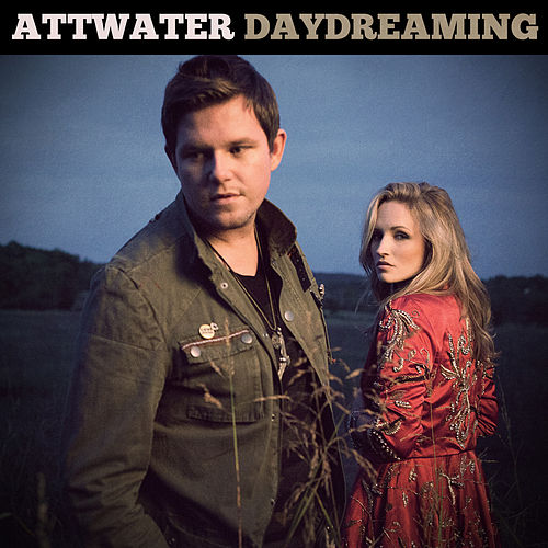 Daydreaming - Single by Attwater