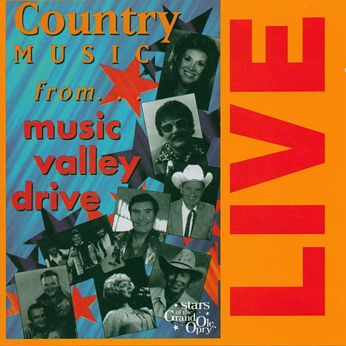 Play & Download Country Music from Music Valley Drive: Stars of the Grand Ole Opry by Various Artists | Napster