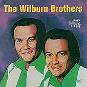 Play & Download The Wilburn Brothers: Stars of the Grand Ole Opry by Wilburn Brothers | Napster