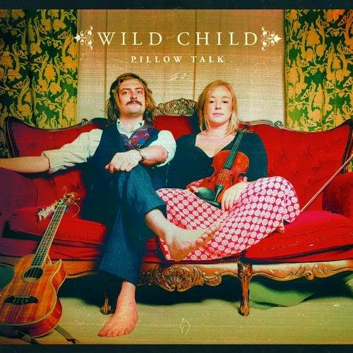 Pillow Talk by WILD CHILD