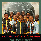 Play & Download The Very Best by Ladysmith Black Mambazo | Napster