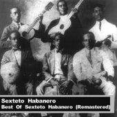 Best Of Sexteto Habanero (Remastered) by Sexteto Habanero