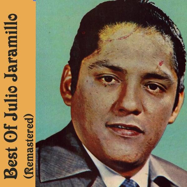 Resultado de imagen para julio jaramillo Best Of Julio Jaramillo (Remastered)
