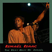 Play & Download The Very Best Of  Ismaël by Ismaël Isaac | Napster