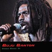 Gonna Bring Ya by Buju Banton
