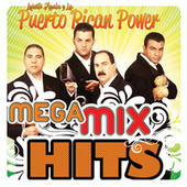 Play & Download Mega MixHits by Puerto Rican Power | Napster