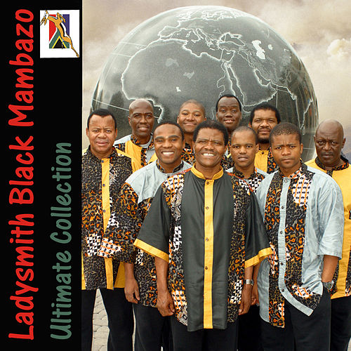 Play & Download Ultimate Collection by Ladysmith Black Mambazo | Napster