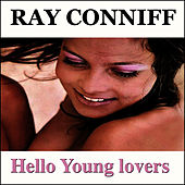 Hello Young Lovers by Ray Conniff