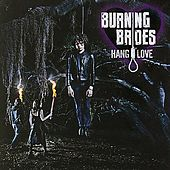 Hang Love by Burning Brides