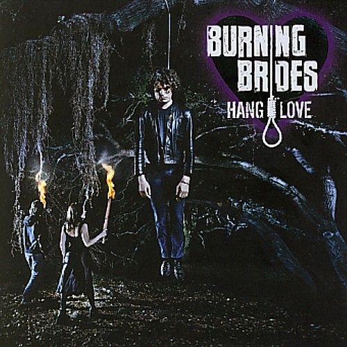 Play & Download Hang Love by Burning Brides | Napster