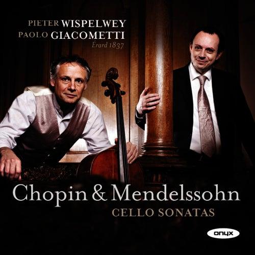 Mendelssohn & Chopin: Cello Sonatas by Pieter Wispelwey