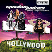 Play & Download Hollywood featuring Somaya Reece by Speaker Junkies | Napster