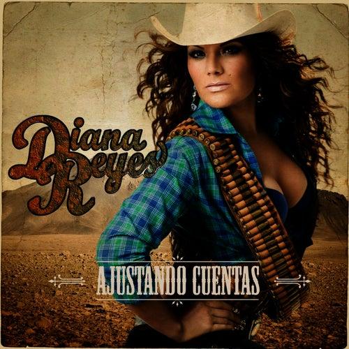Play & Download Ajustando Cuentas by Diana Reyes | Napster
