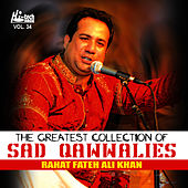 The Greatest Collection Of Sad Qawwalies Vol. 34 by Rahat Fateh Ali Khan