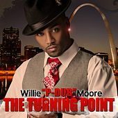 The Turning Point by Willie Moore Jr.
