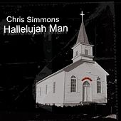 Play & Download Hallelujah Man by Chris Simmons | Napster