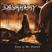 Play & Download Edge of My Demise by Disarray | Napster