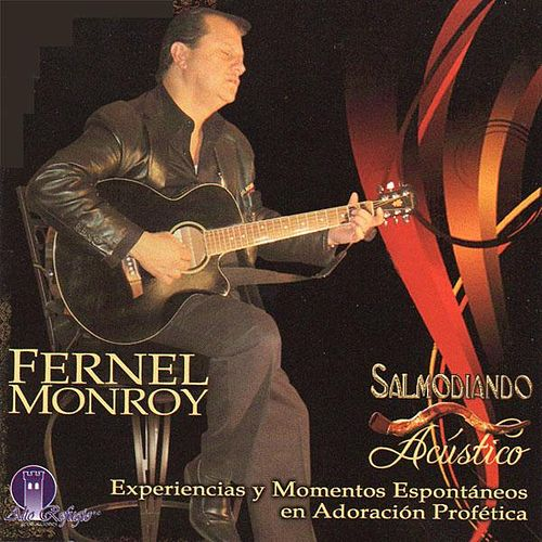 Play & Download Salmodiando Acustico by Fernel Monroy | Napster