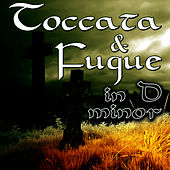 Play & Download Toccata & Fugue in D minor by Music Classics | Napster