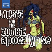 Music for the Zombie Apocalypse by Various Artists